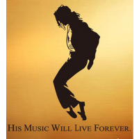 Michael Jackson His music will live forever
