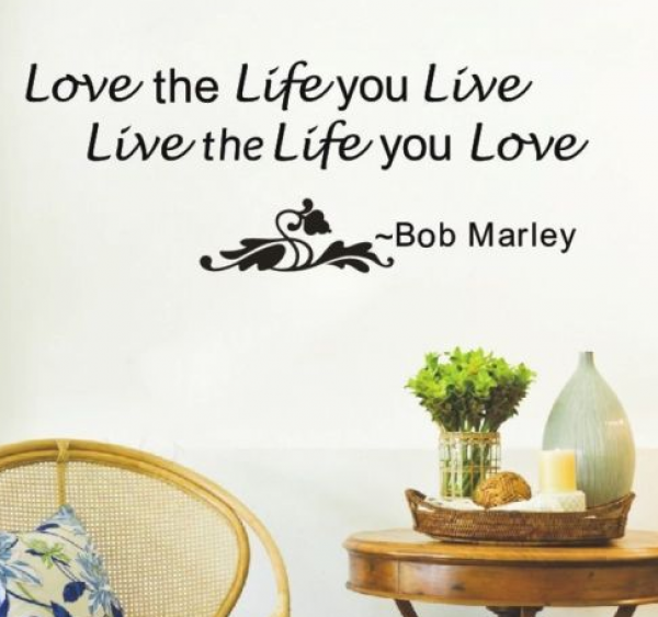 Love Quotes About Life: Sticker Bob Marley